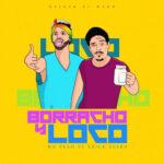 Borracho-y-Loco[1]